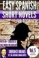 «Шерлок Холмс: легкие испанские рассказы для начинающих»